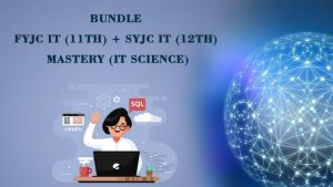 Bundle FYJC IT (11th) + SYJC IT (12th) Mastery (Information Technology Science)