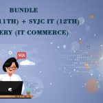 Bundle FYJC IT (11th) + SYJC IT (12th) Mastery (Information Technology Commerce)