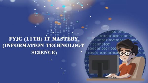 11th IT Mastery Science
