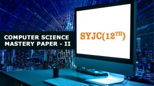 SYJC (12th) Computer Science Mastery Paper-2
