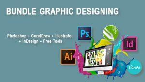 Bundle Graphics Designing (Photoshop + CorelDraw + Illustrator + InDesign + Free Tools)