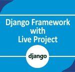 Django Framework with Live Project